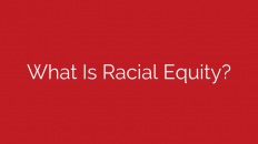 what-is-racial-equity