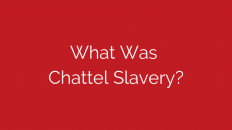 what-was-chattel-slavery