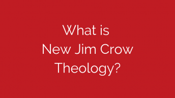 what-is-new-jim-crow-theology